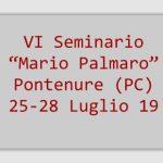 "VI Seminario ""Mario Palmaro"" – Pontenure (PC) 25-28 Luglio 2019"